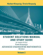 Student Solutions Manual Advanced Engineering Mathematics, Volume 2, 10th Edition : Dover Books on Mathematics - Erwin Kreyszig