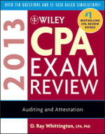Wiley CPA Exam Review 2013 : Outlines and Study Guides - O. Ray Whittington