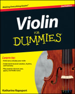 Violin For Dummies, 2nd Edition - Katharine Rapoport