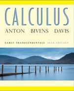 Calculus Early Transcendentals with Wiley Plus : 10th Edition - Howard Anton