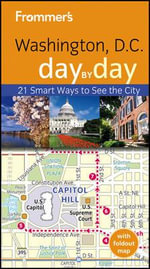 Frommer's Washington D.C. Day by Day - Meredith Pratt