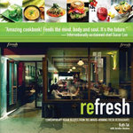 reFresh : Contemporary Vegan Recipes From the Award Winning Fresh Restaurants - Ruth Tal