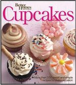 Better Homes & Gardens Cupcakes Book : More Than 100 Sweet and Simple Recipes for Every Occasion - Better Homes & Gardens