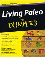 Living Paleo For Dummies : For Dummies - Melissa Joulwan