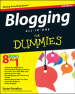 Blogging All-in-One For Dummies : 2nd Edition - Susan Gunelius