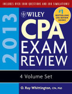 Wiley CPA Exam Review 2013 : 2012-2013 Set - O. Ray Whittington