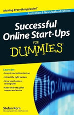 Successful Online Start-Ups For Dummies : Australia and New Zealand Edition - Stefan Korn