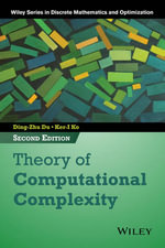 Theory of Computational Complexity - Ding-Zhu Du