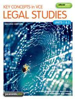 Key Concepts in VCE Legal Studies Units 1 & 2 2E & eBookPLUS - Jan Dunne