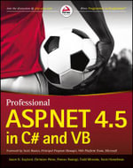 Professional ASP.NET 4.5 in C# and VB : Multi-device Web Development with HTML5, CSS3, and... - Jason N. Gaylord