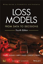 Loss Models : From Data to Decisions : 4th Edition - Stuart A. Klugman