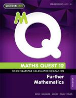 Maths Quest 12 Further Mathematics 4E Casio Classpad Calculator Companion - Douglas Scott
