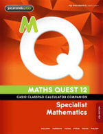Maths Quest 12 Specialist Mathematics 4E Casio Classpad Calculator Companion - Douglas Scott
