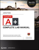 CompTIA A+ Complete Lab Manual - James Pyles