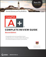 CompTIA A+ Complete Review Guide : Exams 220-801 and 220-802 - Emmett Dulaney