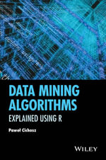 A Data Mining Algorithms : Explained Using R - Pawel Cichosz