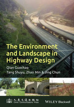 The Environment and Landscape in Motorway Design - Guochao Qian
