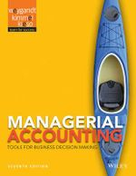 Managerial Accounting : Tools for Business Decision Making - Jerry J Weygandt