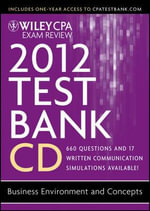 Wiley CPA Exam Review 2012 Test Bank 1 Year Access, Business Environment and Concepts 1.1 - Patrick R Delaney