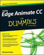 Adobe Edge Animate CC For Dummies : For Dummies - Michael Rohde