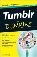 Tumblr for Dummies Portable Edition - Sue Jenkins