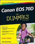 Canon EOS 70D For Dummies - Julie Adair King