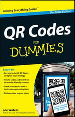 QR Codes For Dummies Portable Edition - Joe Waters