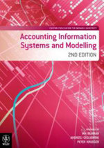 Accounting Information Systems and Modelling 2E Custom Publication for Monash University - Beaman