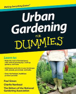 Urban Gardening For Dummies - The National Gardening Association