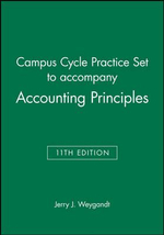 Campus Cycle Practice Set to Accompany Accounting Principles - Jerry J. Weygandt