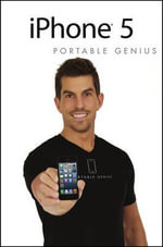 iPhone 5 Portable Genius : 2nd Edition - Paul McFedries