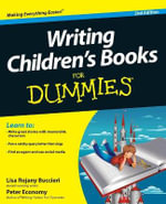 Writing Children's Books For Dummies : 2nd Edition Australian Edition - Lisa Rojany Buccieri