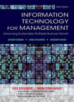 Information Technology for Management : Advancing Sustainable, Profitable Business Growth : 9th Edition - Efraim Turban