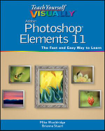Teach Yourself Visually Photoshop Elements 11 - Mike Wooldridge