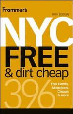 Frommer's NYC Free & Dirt Cheap - 5th Edition : Frommer's Free & Dirt Cheap   - Ethan Wolff