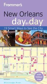 Frommer's New Orleans Day by Day - Diana K. Schwam