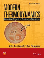 Modern Thermodynamics : From Heat Engines to Dissipative Structures - Dilip Kondepudi