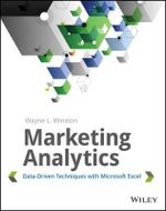 Marketing Analytics : Data-driven Techniques with Microsoft Excel - Wayne L. Winston