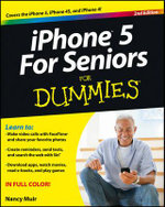 iPhone 5 for Seniors For Dummies : 2nd Edition - Nancy C. Muir