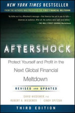Aftershock : Protect Yourself and Profit in the Next Global Financial Meltdown - Robert A. Wiedemer
