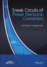 Sneak Circuits of Power Electronic Converters - Bo Zhang