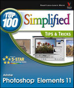 Photoshop Elements 11 Top 100 Simplified Tips & Tricks - Rob Sheppard