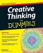 Creative Thinking For Dummies - David Cox