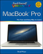 Teach Yourself Visually MacBook Pro - Brad Miser