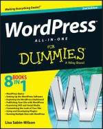WordPress All-in-One For Dummies : For Dummies (Lifestyles Paperback) - Lisa Sabin-Wilson