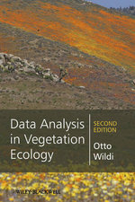 Data Analysis in Vegetation Ecology : Models, Methods and Applications - Otto Wildi