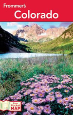 Frommer's Colorado : Frommer's Complete Guides - Eric Peterson