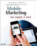 Mobile Marketing : An Hour a Day - Rachel Pasqua