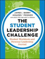 The Student Leadership Challenge : Student Workbook and Personal Leadership Journal - James M. Kouzes