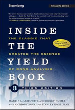 Inside the Yield Book : The Classic That Created the Science of Bond Analysis - Sidney Homer